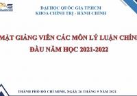 KHOA CHÍNH TRỊ - HÀNH CHÍNH TỔ CHỨC GẶP MẶT GIẢNG VIÊN CÁC MÔN LÝ LUẬN CHÍNH TRỊ ĐẦU NĂM HỌC 2021-2022