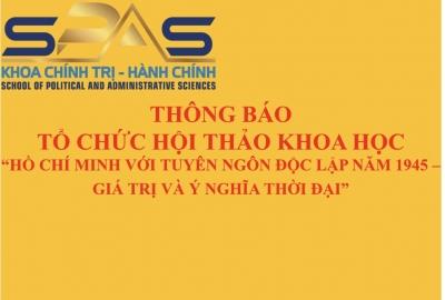 """Thư mời viết bài Hội thảo Khoa học """"Hồ Chí Minh với Tuyên ngôn Độc lập năm 1945 - Giá trị và ý nghĩa thời đại""""."""